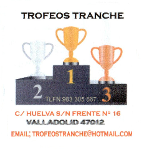 TROFEOS TRANCHE